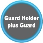 Guard Holder plus Guard